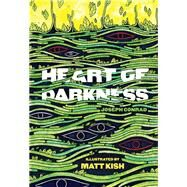 Heart of Darkness by Kish, Matt, 9781935639664