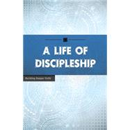 A Life of Discipleship by Wesleyan Publishing House, 9780898279665