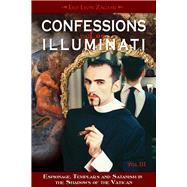 Confessions of an Illuminati by Zagami, Leo Lyon, 9781888729665