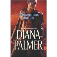 The Morcai Battalion: Invictus by Palmer, Diana, 9780373779666
