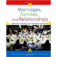 Marriages, Families, and Relationships: Making Choices in a Diverse Society, 13th by Lamanna/Riedmann/Stewart, 9781337109666