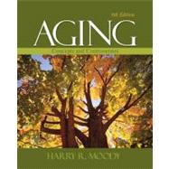 Aging : Concepts and Controversies by Harry R. Moody, 9781412969666