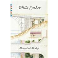 Alexander's Bridge at Biggerbooks.com