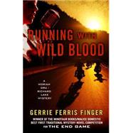 Running With Wild Blood by Finger, Gerrie Ferris, 9781432829667