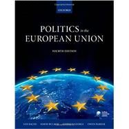 Politics in the European Union by Bache, Ian; Bulmer, Simon; George, Stephen; Parker, Owen, 9780199689668