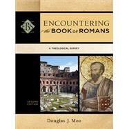 Encountering the Book of Romans by Moo, Douglas J., 9780801049668