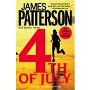 4th of July by Patterson, James; Paetro, Maxine, 9780446179669
