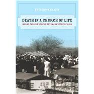 Death in a Church of Life by Klaits, Frederick, 9780520259669
