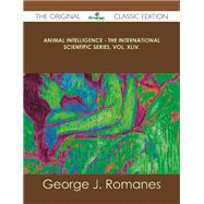 Animal Intelligence by Romanes, George J., 9781486439669