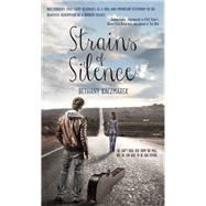 Strains of Silence by Kaczmarek, Bethany, 9781611169669