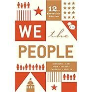 We the People by Ginsberg, Benjamin; Lowi, Theodore J.; Weir, Margaret; Tolbert, Caroline J.; Campbell, Andrea L., 9780393679670