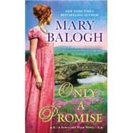 Only a Promise by Balogh, Mary, 9780451469670