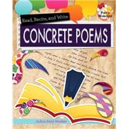 Read, Recite, and Write Concrete Poems by Macken, JoAnn Early, 9780778719670