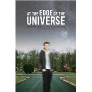 At the Edge of the Universe by Hutchinson, Shaun David, 9781481449670