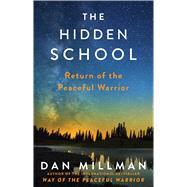 The Hidden School by Millman, Dan, 9781501169670