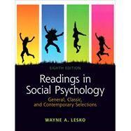 Readings in Social Psychology General, Classic, and Contemporary Selections by Lesko, Wayne A., 9780205179671