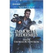 Immortal Redeemed by Thomas-Sundstrom, Linda, 9780373009671