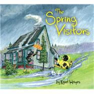 The Spring Visitors by Hayes, Karel, 9781608939671