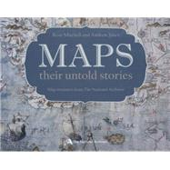 Maps: their untold stories by Mitchell, Rose; Janes, Andrew, 9781408189672