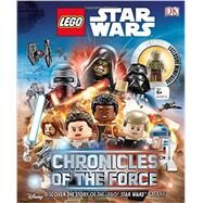 Chronicles of the Force by Bray, Adam; Horton, Cole, 9781465449672
