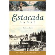 Estacada Sagas by Hurd, Kathryn, 9781467119672