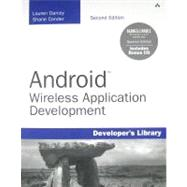 Android Wireless Application Development: Barnes & Noble Special Edition by Conder, Shane; Darcey, Lauren, 9780321749673