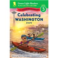 Celebrating Washington State by Bauer, Marion Dane; Canga, C. B., 9780544289673