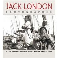 Jack London, Photographer by Reesman, Jeanne Campbell, 9780820329673