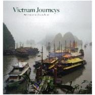 Vietnam Journeys by Unknown, 9780982319673