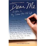 Dear Me A Letter to My Sixteen-Year-Old Self by Galliano, Joseph, 9781451649673