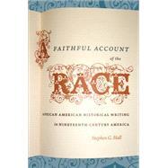A Faithful Account of the Race by Hall, Stephen G., 9780807859674