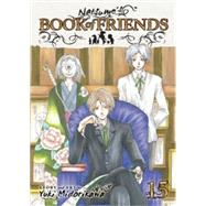 Natsume's Book of Friends , Vol. 15 by Midorikawa, Yuki; Midorikawa, Yuki, 9781421559674