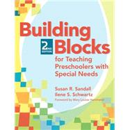 Building Blocks For Teaching Preschoolers With Special Needs by Sandall, Susan R., 9781557669674