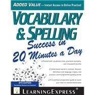 Vocabulary & Spelling Success in 20 Minutes a Day by Learningexpress, 9781576859674