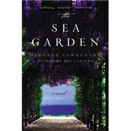 The Sea Garden by Lawrenson, Deborah, 9780062279675