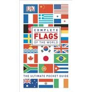 Complete Flags of the World by DK Publishing, 9781465419675