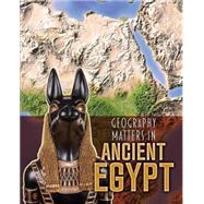Geography Matters in Ancient Egypt by Waldron, Melanie, 9781484609675