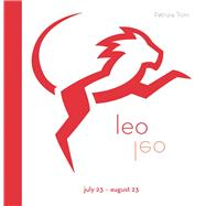 Signs of the Zodiac: Leo by Troni, Patrizia, 9788854409675