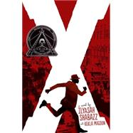 X: A Novel by SHABAZZ, ILYASAHMAGOON, KEKLA, 9780763669676