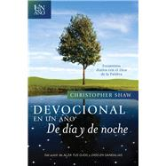Devocional en un año--De día y de noche/ Devotional in a year - Day and night by Shaw, Christopher, 9781414399676