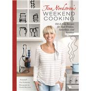 Tina Nordstrom's Weekend Cooking by Nordstro¨m, Tina; Drevstam, Charlie, 9781510709676