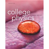 College Physics: A Strategic Approach AP Edition by Knight, Jones, Field, 9780133539677
