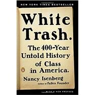 White Trash by Isenberg, Nancy, 9780143129677