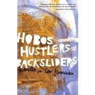 Hobos, Hustlers, and Backsliders : Homeless in San Francisco by Gowan, Teresa, 9780816669677