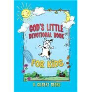 God's Little Devotional Book for Kids by Beers, V. Gilbert, 9781434709677