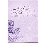 Biblia Mujer en el Esp¡ritu / Bible Women in the Spirit: Reina Valera 1960 by Casa Creaci¢n, 9781621369677