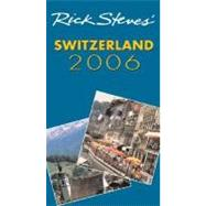 Rick Steves' Switzerland 2006 by Steves, Rick, 9781566919678