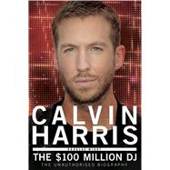 Calvin Harris by Wight, Douglas, 9781845029678