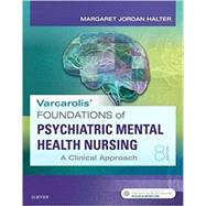 Varcarolis' Foundations of Psychiatric Mental Health Nursing by Halter, Margaret Jordan, Ph.D., 9780323389679