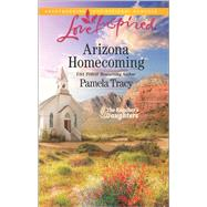 Arizona Homecoming by Tracy, Pamela, 9780373719679